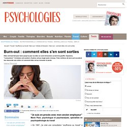 Burn-out : comment elles s'en sont sorties
