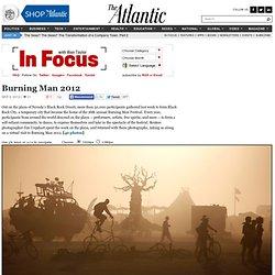 Burning Man 2012 - In Focus