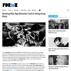 Burning Man App Becomes Tool in Hong Kong Riots