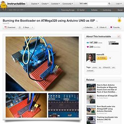 Burning the Bootloader on ATMega328 using Arduino UNO as ISP