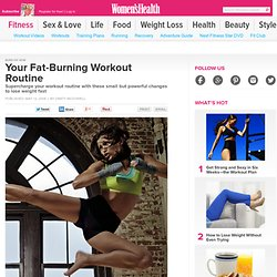 Your Fat Burning Workout Routine