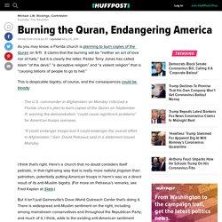 Burning the Quran, Endangering America