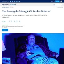Can Burning the Midnight Oil Lead to Diabetes?