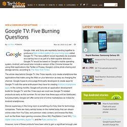 Google TV: Five Burning Questions - PCWorld