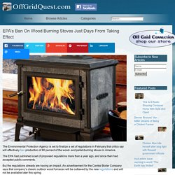 EPA's Ban On Wood Burning Stoves Just Days From Taking Effect