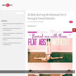 43 Belly Burning Ab Workouts For A Strong & Toned Stomach