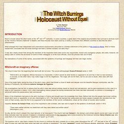 The Witch Burnings - Holocaust Without Equal