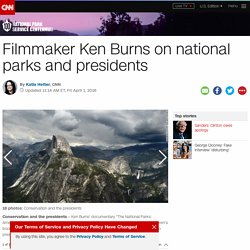 Ken Burns on national parks and presidents