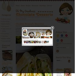 Chicken Burritos Recipe - OMG Chocolate Desserts