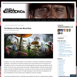 Tim Burton no País das Maravilhas