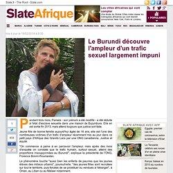 Le Burundi découvre l'ampleur d'un trafic sexuel largement impuni