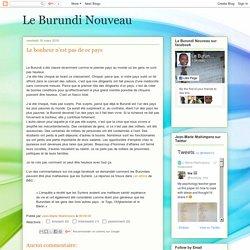 Le Burundi Nouveau: Le bonheur n'est pas de ce pays