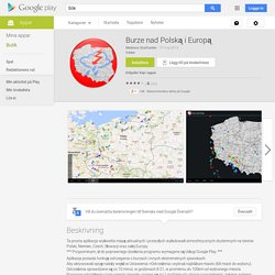 Burze nad Polską i Europą – Android-appar på Google Play