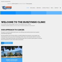 Burzynski Clinic | Advanced Alternative Cancer Treatment | Houston, Texas
