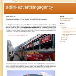 adlinkadvertisingagency: Bus Advertisement – The Mobile Mode Of Advertisement