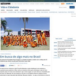 Em busca de algo mais no Brasil - Vida e Cidadania