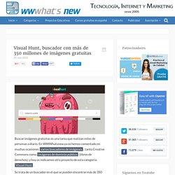 Visual Hunt, buscador con más de 350 millones de imágenes gratuitas