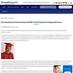 Eric Buschbacher Discusses How COVID-19 Has Morphed College Admissions