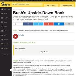 Bush's Upside-Down Book