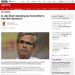 Is Jeb Bush standing by his brother's Iraq War decision? - BBC News