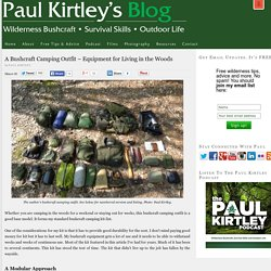 A Bushcraft Camping Outfit - Equipment for Living in the Woods | Paul Kirtley's Blog