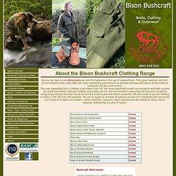 Bison Bushcraft - Boots, Clothing & Outerwear