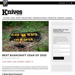Best Bushcraft Gear of 2020 - Knives Illustrated