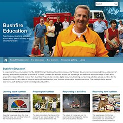 Bushfire Education | Bushfires