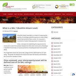 What is a BAL ? (Bushfire Attack Level) - Bushfire Prone Planning - BAL Assessments