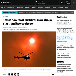 This is how most bushfires in Australia start, and how we know - Science News - ABC News