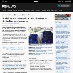Bushfires and coronavirus twin disasters hit Australia's tourism sector