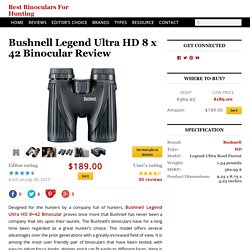 Bushnell Legend Ultra HD 8 x 42 Binocular Review