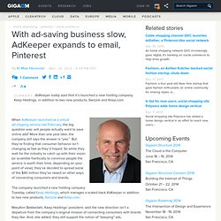 With ad-saving business slow, AdKeeper expands to email, Pinterest