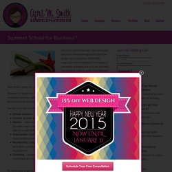 Summer School for Business? - April M. Smith