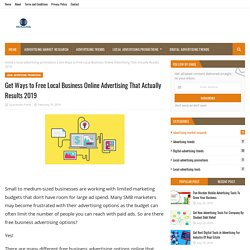 Get Ways to Free Local Business Online Advertising That Actually Results 2019