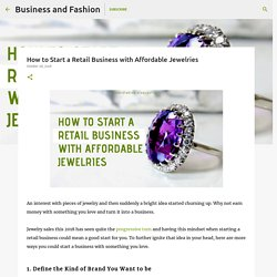 How to Start a Retail Business with Affordable Jewelries