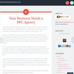 Your Business Needs a PPC Agency
