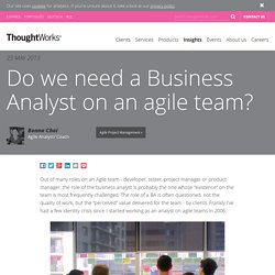 Do we need a Business Analyst on an agile team?