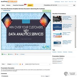 How Does Business Analytics Services Succeed in Garnering the Cust..