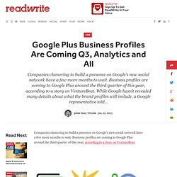 Google Plus Business Profiles Are Coming Q3, Analytics and All