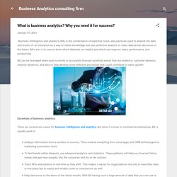 What is business analytics? Why you need it for success?
