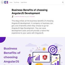 Business Benefits of choosing AngularJS Development