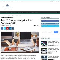 Top 10 Business Application Software 2021 - Digital Sushma