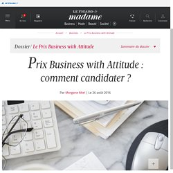 Prix Business with Attitude : comment candidater ?