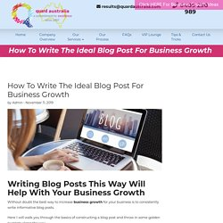How To Write The Ideal Blog Post For Business Growth