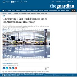 G20 summit: fast-track business lanes for Australians at Heathrow