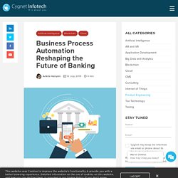Business Process Automation Reshaping the Future of Banking