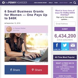 6 Small Business Grants Awarded Almost Exclusively to Women