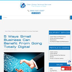 5 Ways Small Business Can Benefit From Going Totally Digital
