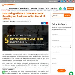 Top 5 Business Benefits of Hiring Offshore Software Developers during Covid-19